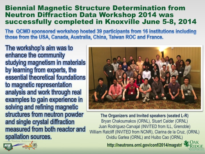 Biennial Magnetic Structure Determination from Neutron Diffraction Data Workshop